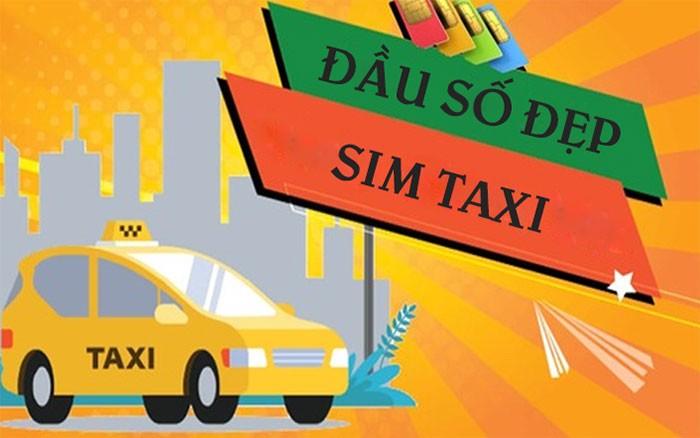 Giải mã ý nghĩa của sim taxi - Sim hợp tuổi giá rẻ tại Việt Nam